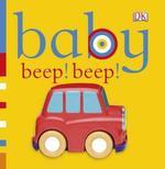 Baby: Beep! Beep! book