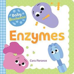 Baby Biochemist: Enzymes book
