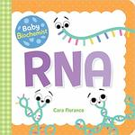 Baby Biochemist: RNA book