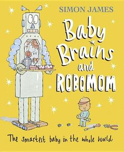 Baby Brains and Robomom book