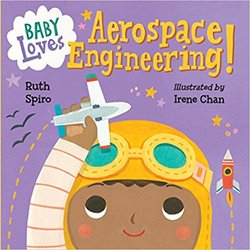 Baby Loves Aerospace Engineering! book