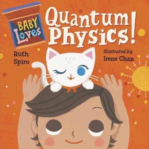 Baby Loves Quantum Physics! book