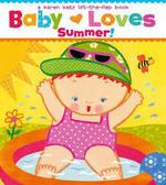 Baby Loves Summer! book