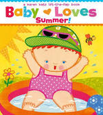 Baby Loves Summer! book