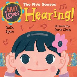 Baby Loves the Five Senses: Hearing! book
