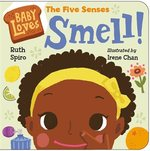 Baby Loves The Five Senses: Smell book