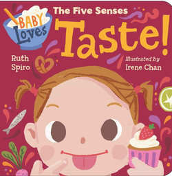 Baby Loves the Five Senses: Taste! book