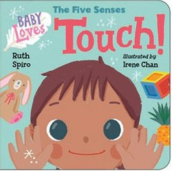 Baby Loves the Five Senses: Touch! book