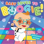 Baby Loves to Boogie! book