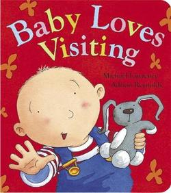 Baby Loves Visiting book