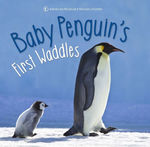 Baby Penguin's First Waddles book