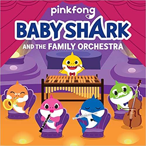 Baby Shark: Baby Shark and the Family Orchestra book