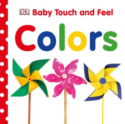 Baby Touch and Feel: Colors book
