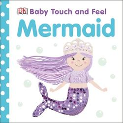 Baby Touch and Feel Mermaid book