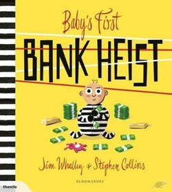 Baby's First Bank Heist book