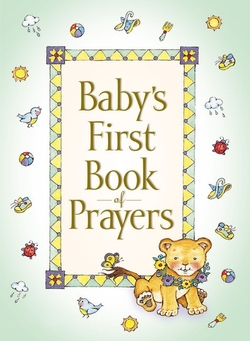 Baby's First Book of Prayers book