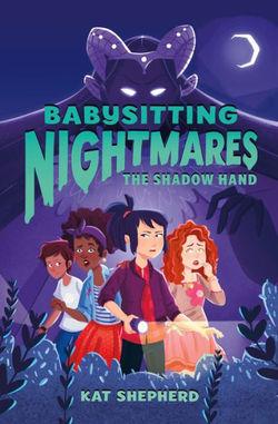 Babysitting Nightmares: The Shadow Hand book