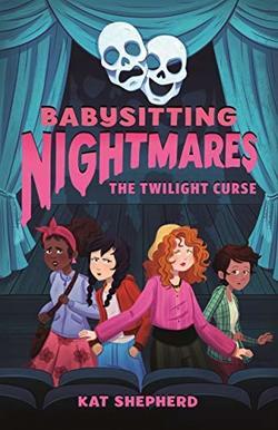 Babysitting Nightmares: The Twilight Curse book