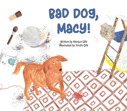 Bad Dog, Macy! Book