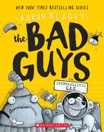 Bad Guys in Intergalactic Gas (the Bad Guys #5), Volume 5 book