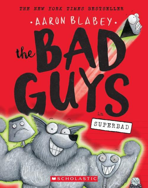 Bad Guys in Superbad (the Bad Guys #8), Volume 8 book