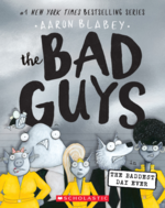 Bad Guys in the Baddest Day Ever (the Bad Guys #10), Volume 10 book
