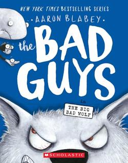 Bad Guys in the Big Bad Wolf (the Bad Guys #9), Volume 9 book