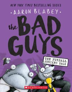 Bad Guys in the Furball Strikes Back (the Bad Guys #3), Volume 3 book