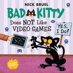 Bad Kitty Does Not Like Video Games book