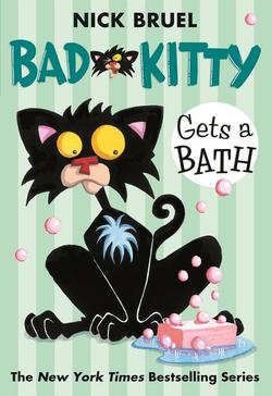 Bad Kitty Gets a Bath book