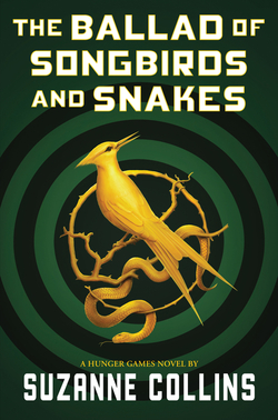 Ballad of Songbirds and Snakes (a Hunger Games Novel) book