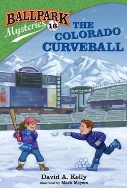 Ballpark Mysteries #16: The Colorado Curveball book