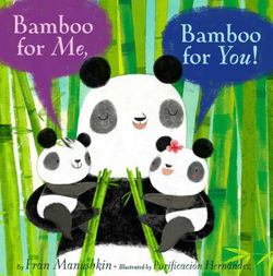 Bamboo for Me, Bamboo for You! book