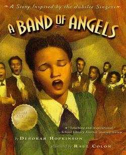 Band of Angels: A Story Inspired by the Jubilee Singers book