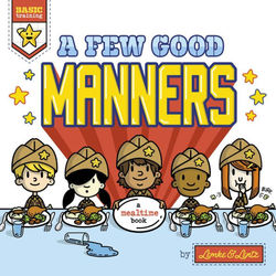 Basic Training: A Few Good Manners book