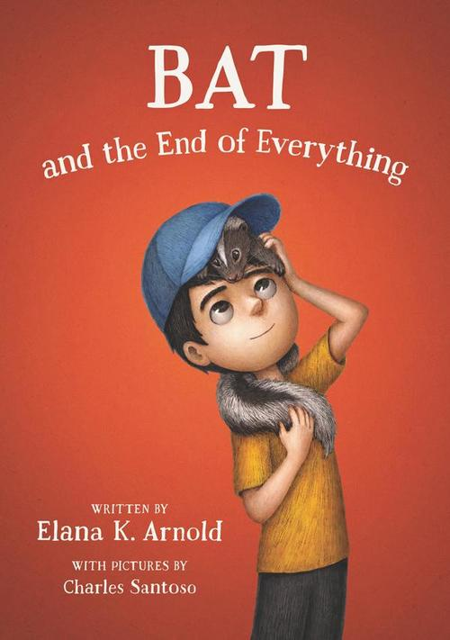Bat and the End of Everything book