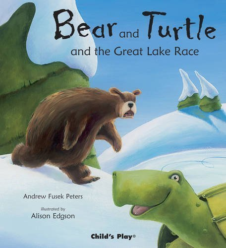 Bear and Turtle and the Great Lake Race Book