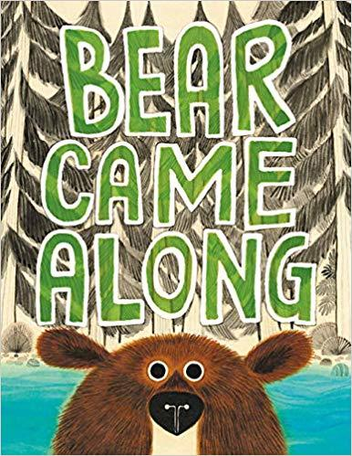 Bear Came Along book