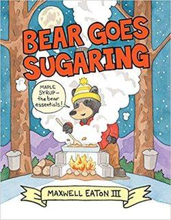 Bear Goes Sugaring book