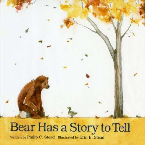 Bear Has a Story to Tell Book