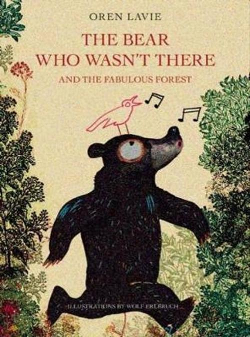 Bear Who Wasn't There book