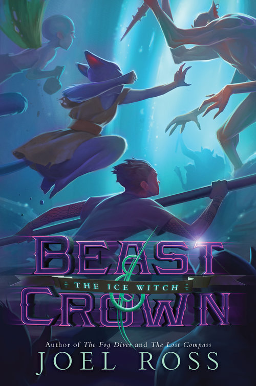 Beast & Crown #2: The Ice Witch book