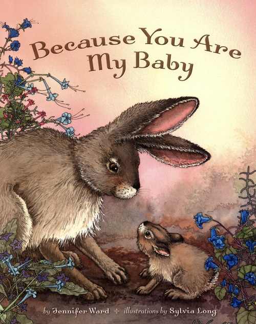 Because You Are My Baby book