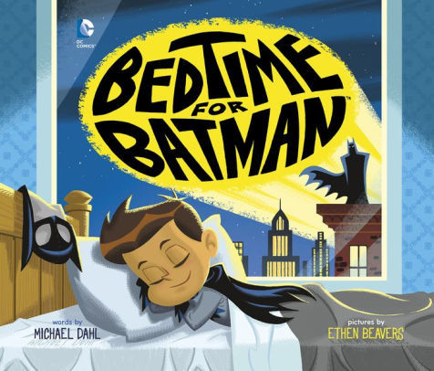 Bedtime for Batman book