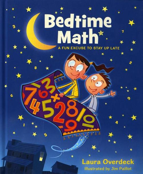 Bedtime Math: A Fun Excuse to Stay Up Late book