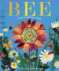 Bee: a Peek-Through Picture Book book