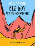 Bee Boy and the Moonflowers book