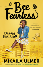 Bee Fearless: Dream Like a Kid book