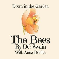 Bees: Down in the Garden book