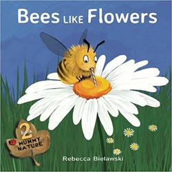 Bees Like Flowers book
